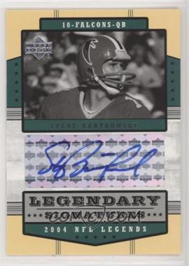 2004 Upper Deck NFL Legends - Legendary Signatures #LS-SB - Steve Bartkowski