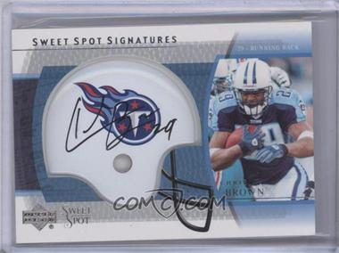 2004 Upper Deck Sweet Spot - Signatures #SS-CB - Chris Brown