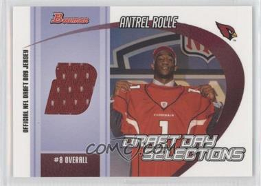 2005 Bowman - Draft Day Selections Jerseys #DJ-AR - Antrel Rolle