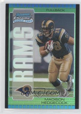 2005 Bowman Chrome - [Base] - Green Refractor #207 - Madison Hedgecock /399
