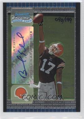 2005 Bowman Chrome - [Base] #223 - Braylon Edwards /199