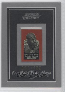 2005 Bowman Chrome - Felt Back Flash Backs #13 - Cadillac Williams /199