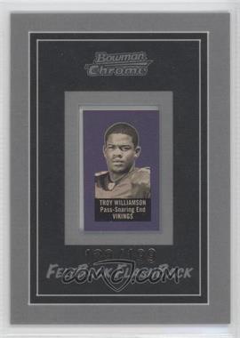 2005 Bowman Chrome - Felt Back Flash Backs #14 - Troy Williamson /199