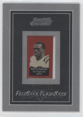 2005 Bowman Chrome - Felt Back Flash Backs #5 - Marvin Harrison /199