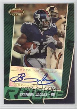 2005 Bowman's Best - [Base] - Green #134 - Brandon Jacobs /599