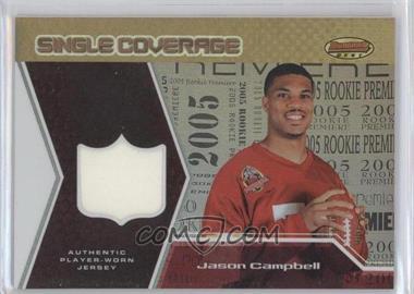 2005 Bowman's Best - Single Coverage Jerseys #SCR-JC - Jason Campbell /50