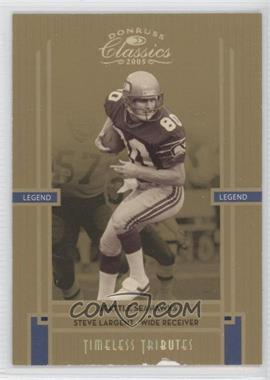 2005 Donruss Classics - [Base] - Timeless Tributes Gold #149 - Steve Largent /25
