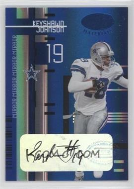 2005 Leaf Certified Materials - [Base] - Mirror Blue Signatures [Autographed] #31 - Keyshawn Johnson /15