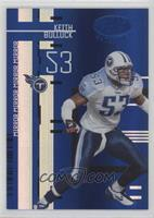 Keith Bulluck [EX to NM] #/50