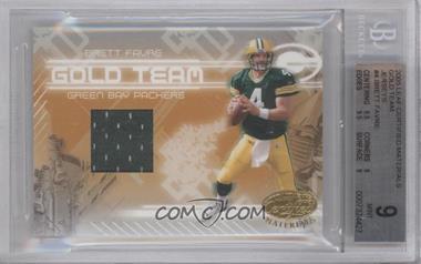 2005 Leaf Certified Materials - Gold Team - Materials [Memorabilia] #GT-4 - Brett Favre /150 [BGS9]