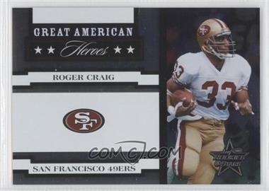 2005 Leaf Rookies & Stars - Great American Heroes - White #GAH-22 - Roger Craig /750