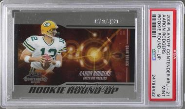 2005 Playoff Contenders - Rookie Round-Up #RU-21 - Aaron Rodgers /450 [PSA 9 MINT]