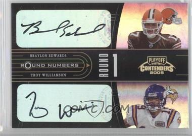 2005 Playoff Contenders - Round Numbers - Autographs [Autographed] #RN-4 - Braylon Edwards, Troy Williamson /50