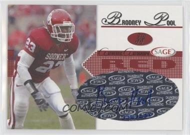 2005 SAGE - Autographs - Red #A34 - Brodney Pool /650