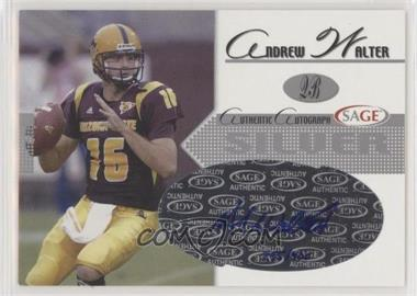 2005 SAGE - Autographs - Silver #A44 - Andrew Walter /400 [Noted]
