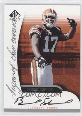 2005 SP Authentic - Sign of the Times Autographs #SOT-BE - Braylon Edwards