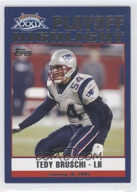 2005 Topps New England Patriots Super Bowl XXXIX Champions - Box Set [Base] #44 - Tedy Bruschi