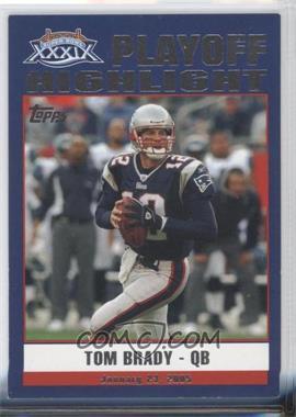 2005 Topps New England Patriots Super Bowl XXXIX Champions - Box Set [Base] #46 - Tom Brady