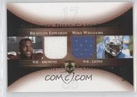 Braylon Edwards, Mike Williams #/15