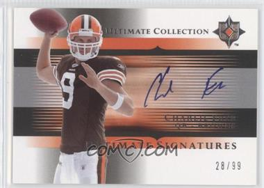 2005 Ultimate Collection - Ultimate Signatures #US-CF - Charlie Frye /99