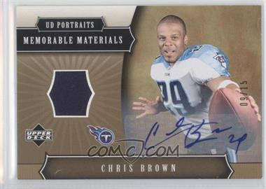 2005 Upper Deck Portraits - Memorable Materials Signatures #MMS-CR - Chris Brown /15