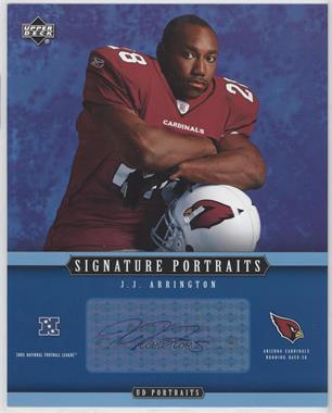 2005 Upper Deck Portraits - Signature Portraits #SP-57 - J.J. Arrington
