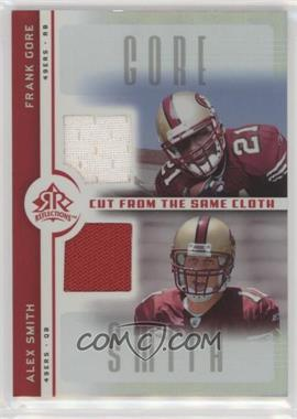 2005 Upper Deck Reflections - Cut from the Same Cloth #CC-GS - Alex Smith, Frank Gore