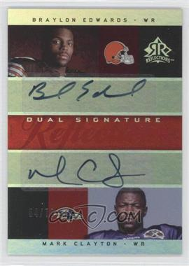2005 Upper Deck Reflections - Dual Signature Reflections - [Autographed] #DS-BC - Braylon Edwards, Mark Clayton /70