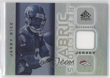 2005 Upper Deck Reflections - Fabric Reflections #FR-JR - Jerry Rice