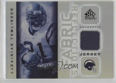 2005 Upper Deck Reflections - Fabric Reflections #FR-LT - LaDainian Tomlinson
