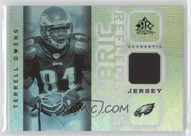 2005 Upper Deck Reflections - Fabric Reflections #FR-TO - Terrell Owens