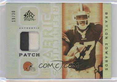 2005 Upper Deck Reflections - Future Fabric Reflections - Patch #FFRP-BE - Braylon Edwards /30