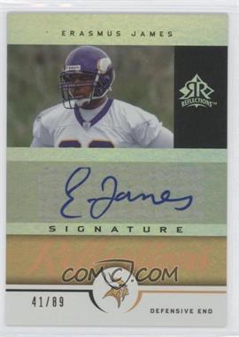 2005 Upper Deck Reflections - Signature Reflections - Gold [Autographed] #SR-ER - Erasmus James /89