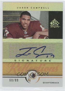2005 Upper Deck Reflections - Signature Reflections - Gold [Autographed] #SR-JC - Jason Campbell /89