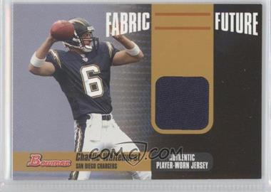 2006 Bowman - Fabric of the Future - Gold #FF-CW - Charlie Whitehurst /100