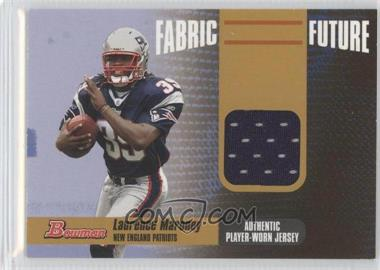 2006 Bowman - Fabric of the Future - Gold #FF-LM - Laurence Maroney /100