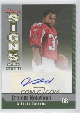 2006 Bowman - Signs of the Future #SF-JN - Jerious Norwood
