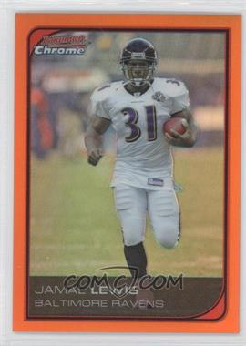 2006 Bowman Chrome - [Base] - Orange Refractor #162 - Jamal Lewis /25