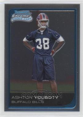 2006 Bowman Chrome - [Base] - Uncirculated Rookies #70 - Ashton Youboty /519