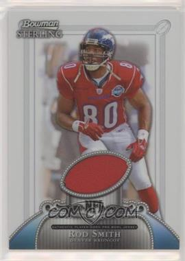 2006 Bowman Sterling - Base Relics - Refractor #BS-RS - Rod Smith /199