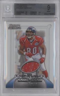2006 Bowman Sterling - Base Relics - Refractor #BS-RS - Rod Smith /199 [BGS9MINT]