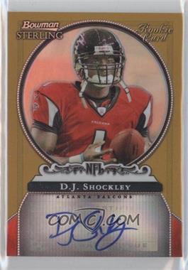 2006 Bowman Sterling - Rookie Autographs - Gold Refractor #BS-DS - D.J. Shockley /900