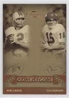Len Dawson, Bob Griese #/500