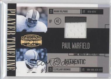 2006 Donruss Gridiron Gear - Player Timeline - Jerseys Prime [Memorabilia] #PT-37 - Paul Warfield /50
