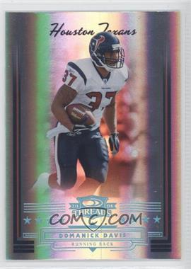 2006 Donruss Threads - [Base] - Century Proof Platinum #48 - Domanick Davis /25
