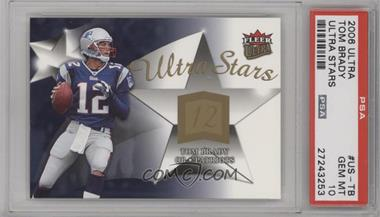 2006 Fleer Ultra - Ultra Stars #US-TB - Tom Brady [PSA 10 GEM MT]