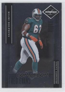 2006 Leaf Limited - [Base] #189 - Fred Evans /299
