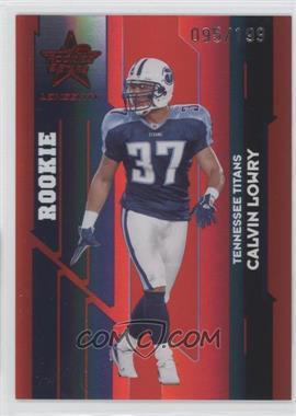 2006 Leaf Rookies & Stars Longevity - [Base] - Ruby #180 - Calvin Lowry /199