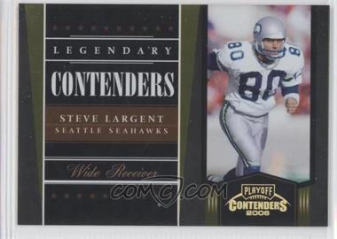 2006 Playoff Contenders - Legendary Contenders - Gold #LC-17 - Steve Largent /250