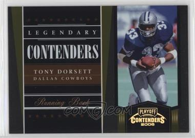 2006 Playoff Contenders - Legendary Contenders - Gold #LC-19 - Tony Dorsett /250